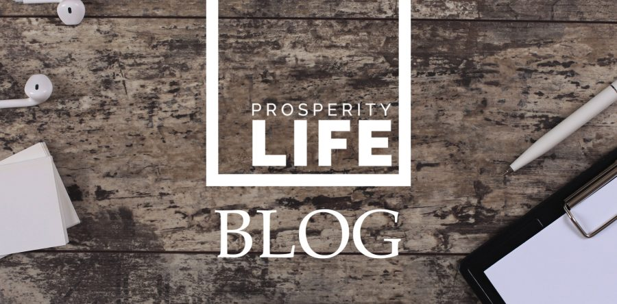 The Prosperity Life Blog